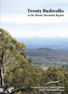 Twenty Bushwalks in the Mount Alexander Region